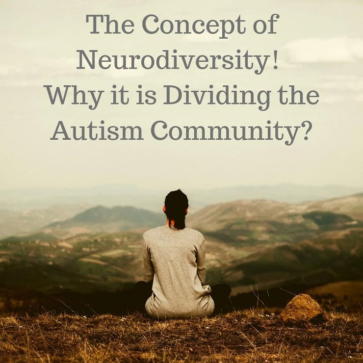 The Concept of Neurodiversity! Why it is Dividing the Autism Community?