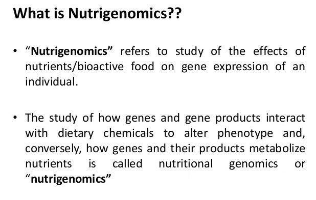 What is Nutrigenomic?